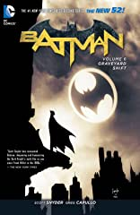 Batman (2011-) Vol. 6: Graveyard Shift