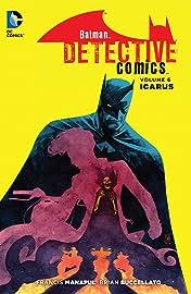 Batman: Detective Comics (2011-2016) Vol. 6: Icarus