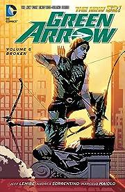 Green Arrow (2011-2016) Vol. 6: Broken