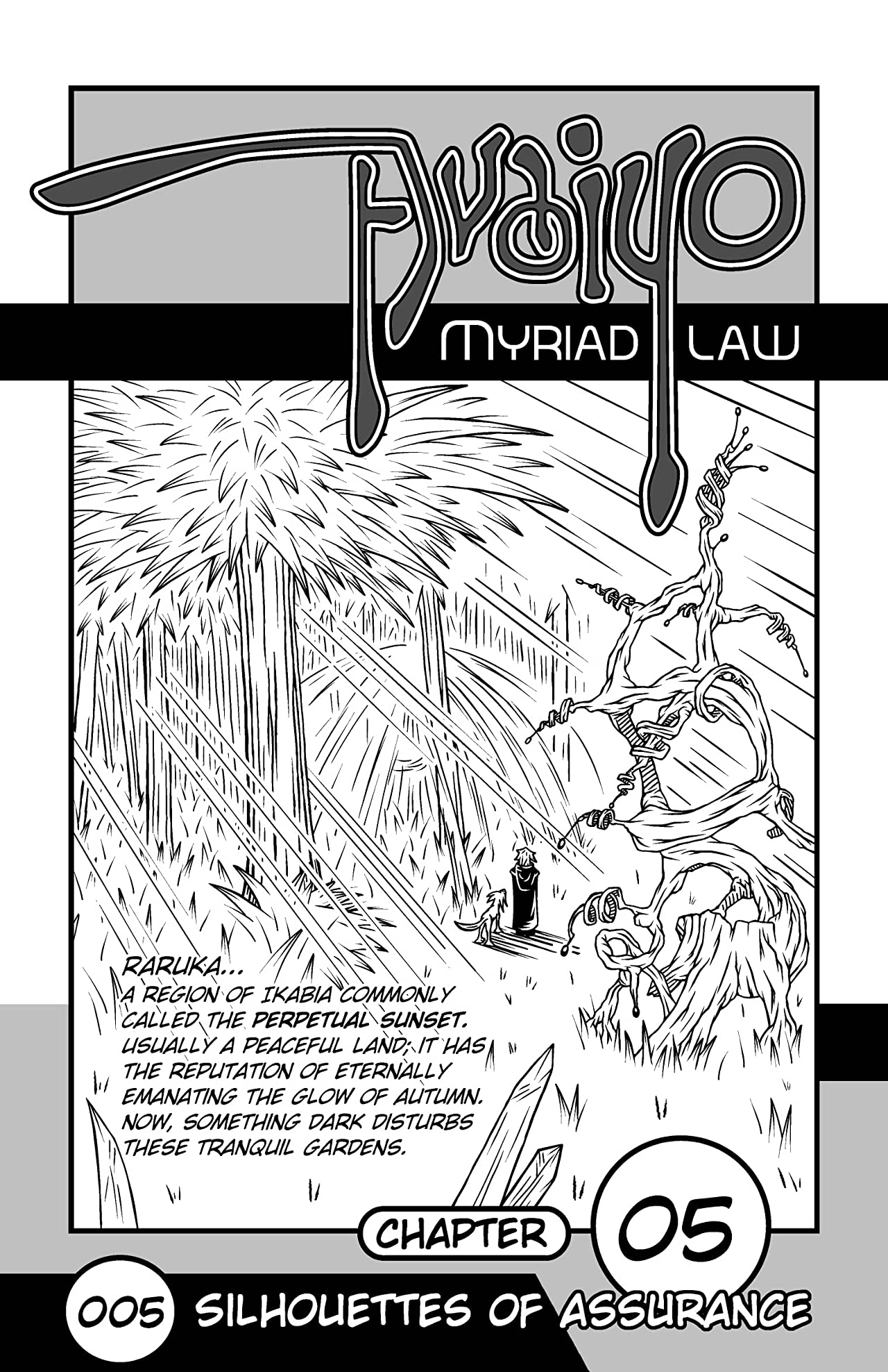 Avaiyo: Myriad Law #005