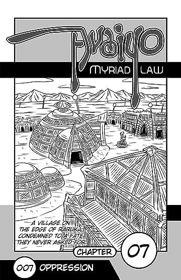 Avaiyo: Myriad Law #007