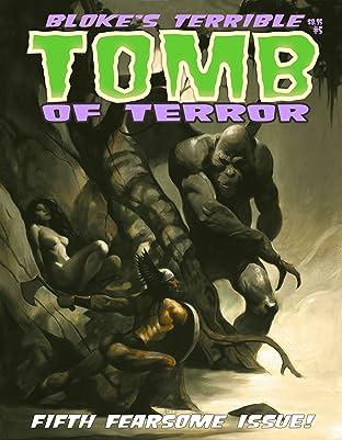 Bloke's Terrible Tomb Of Terror #5