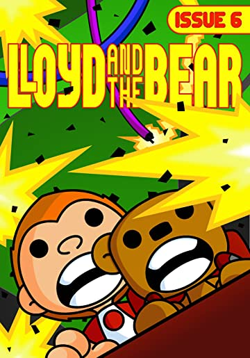 Lloyd and the Bear #6