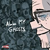 All My Ghosts #4