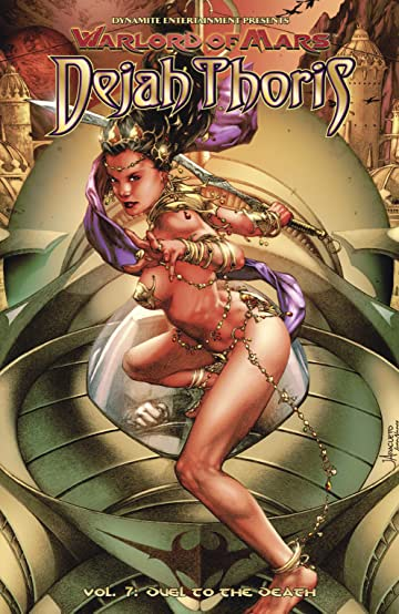 Warlord of Mars: Dejah Thoris Vol. 7: Duel to the Death