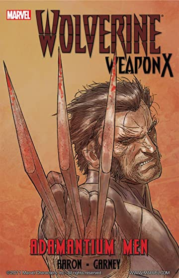 Wolverine: Weapon X Vol. 1: Adamantium Men