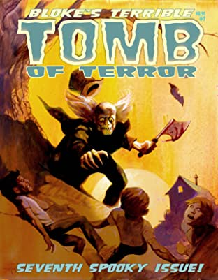 Bloke's Terrible Tomb Of Terror #7