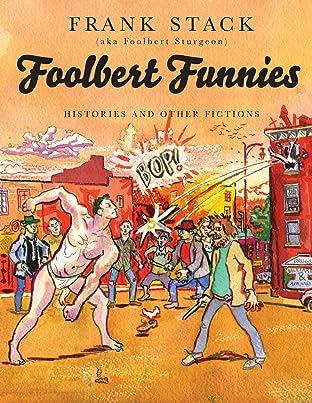 Foolbert Funnies: Histories & Fictions