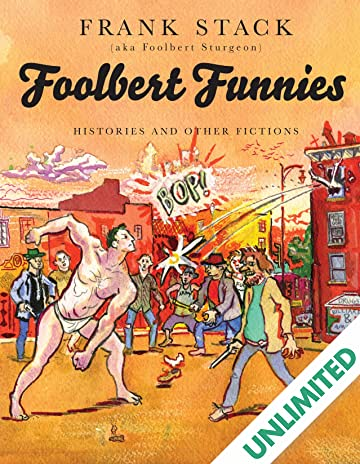 Foolbert Funnies: Histories & Fictions