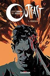 Outcast Vol. 1