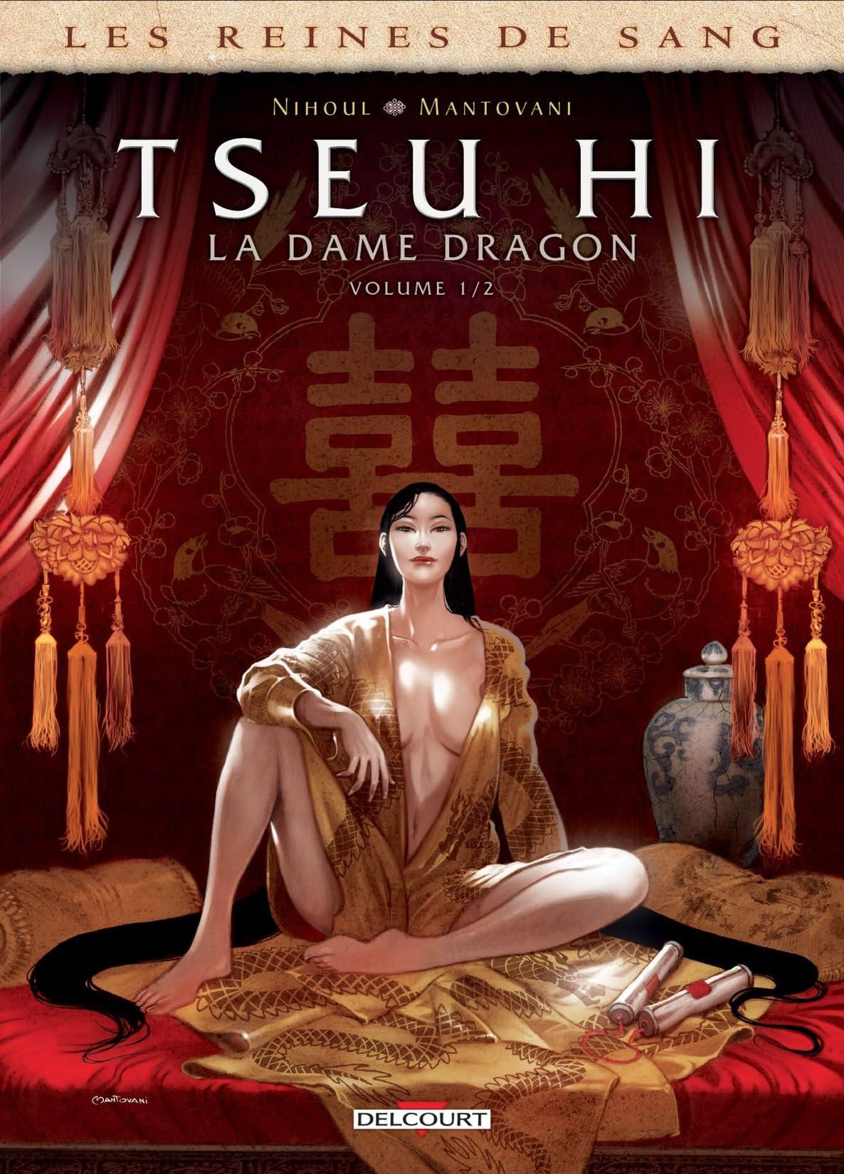 Les Reines de sang - Tseu Hi, La Dame dragon Vol. 1