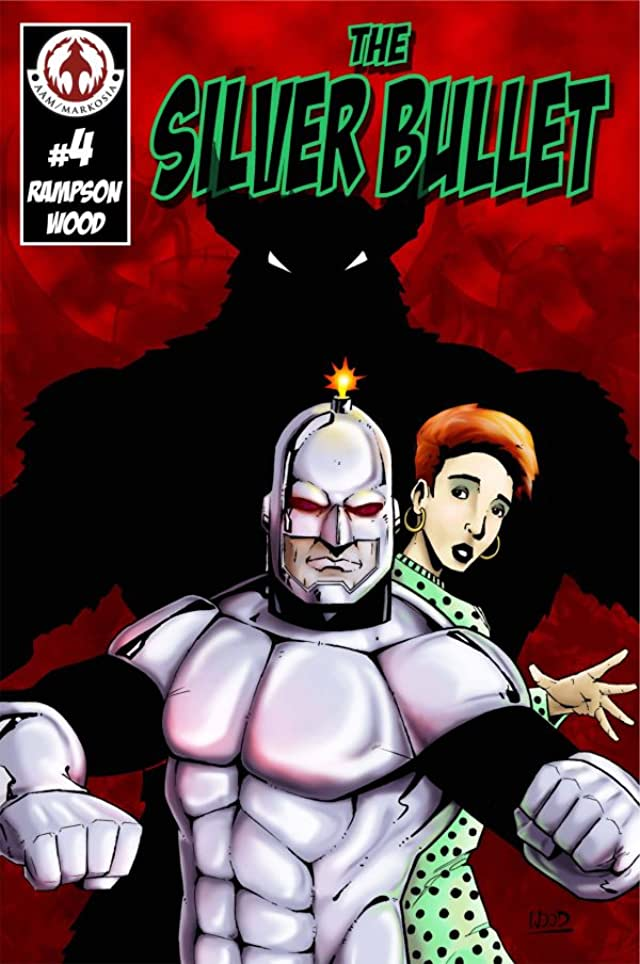 The Silver Bullet #4