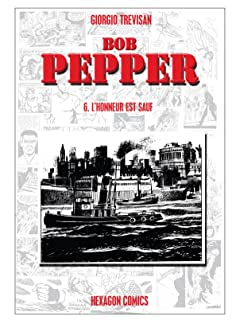 BOB PEPPER Vol. 6: L'Honneur est sauf!