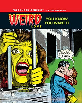 WEIRD Love Tome 1: You Know You Want It
