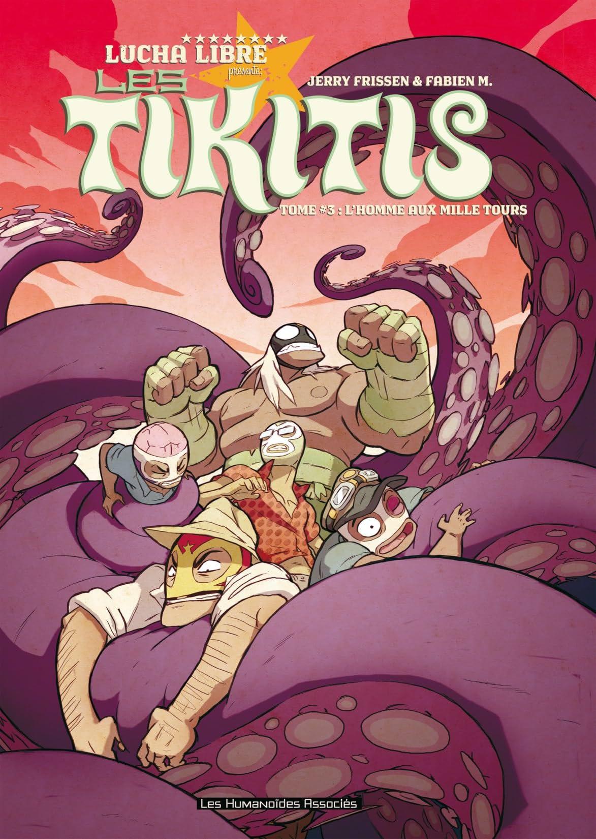 Les Tikitis Vol. 3: L'Homme aux mille tours