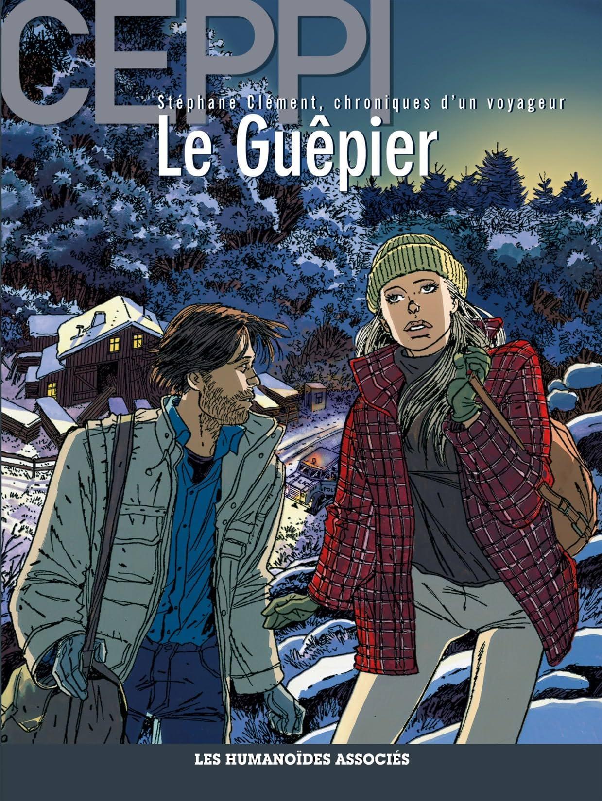 Stéphane Clément, chroniques d'un voyageur Vol. 1: Le Guêpier