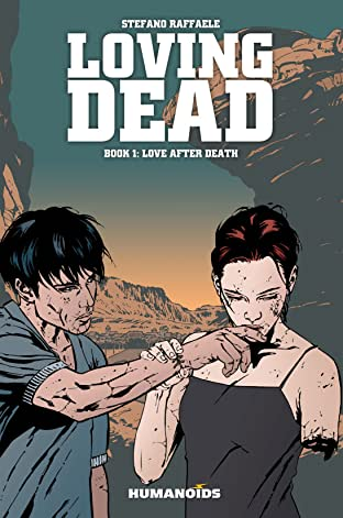 The Loving Dead Tome 1: Love After Death