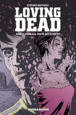 The Loving Dead Tome 2: When All You've Got is Death