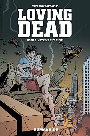 The Loving Dead Tome 3: Nothing But Dust