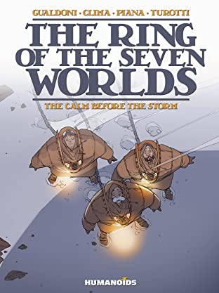 The Ring of the Seven Worlds Tome 1: The Calm Before the Storm