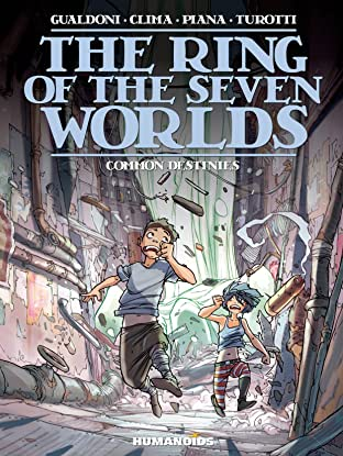 The Ring of the Seven Worlds Tome 4: Common Destinies