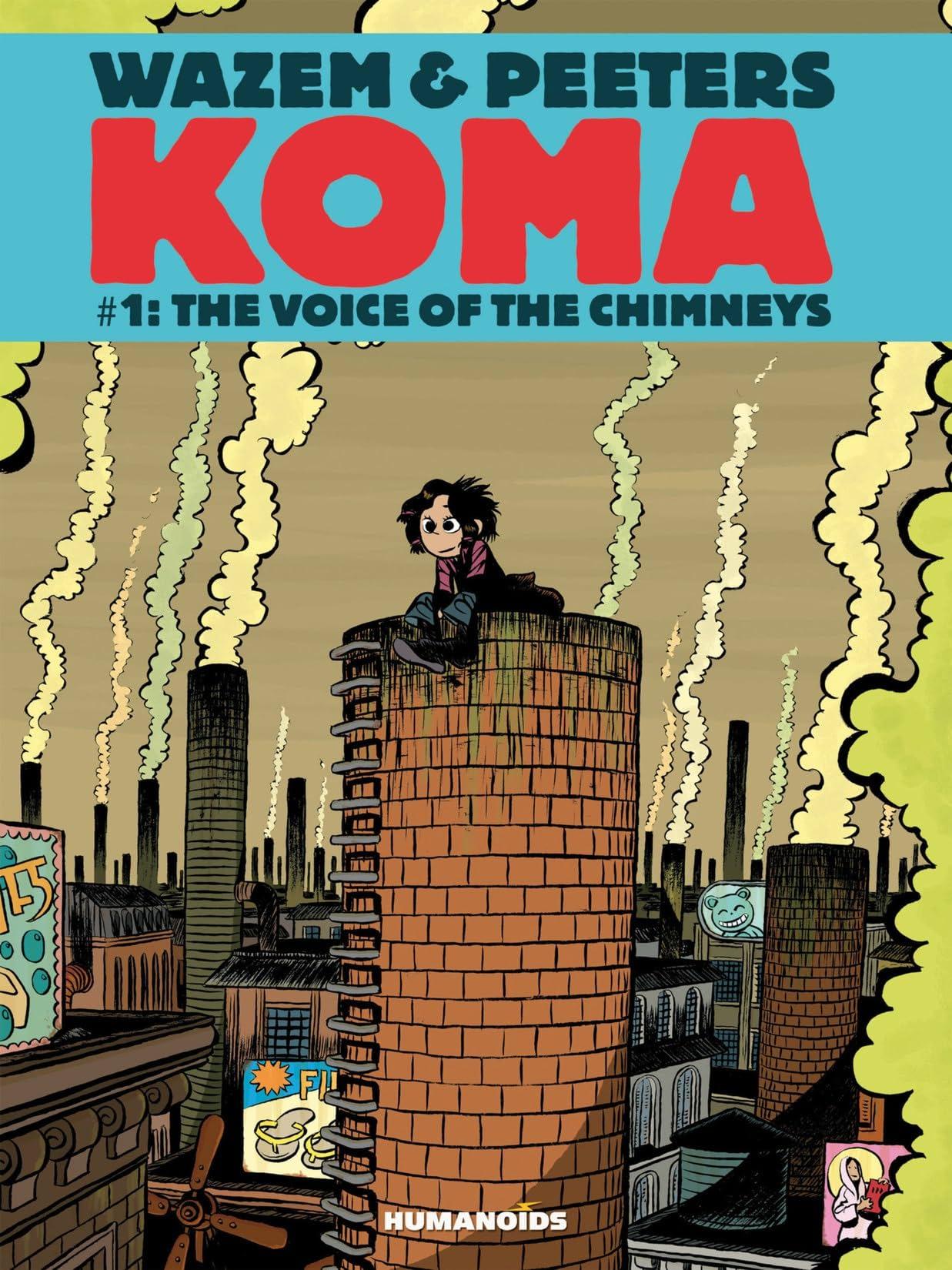 Koma Vol. 1: The Voice of Chimneys
