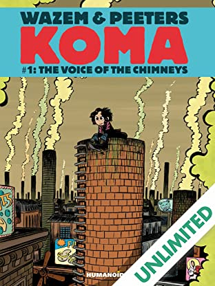 Koma Vol. 1: The Voice of Chimneys