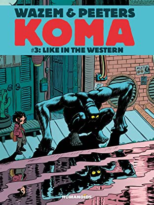 Koma Tome 3: Like in the Western