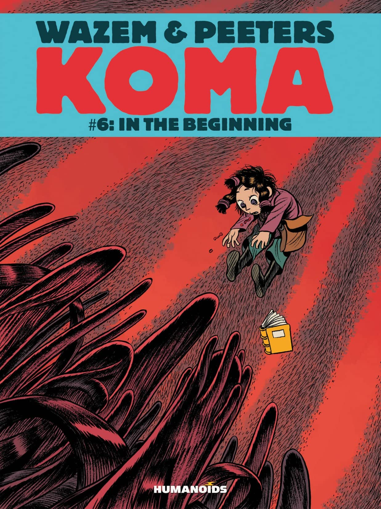 Koma Vol. 6: In the Beginning