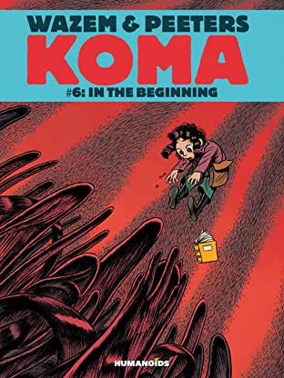 Koma Tome 6: In the Beginning