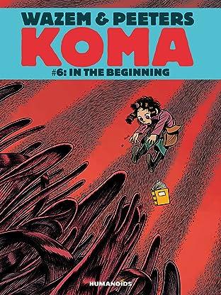 Koma Vol. 6: In the Beginning
