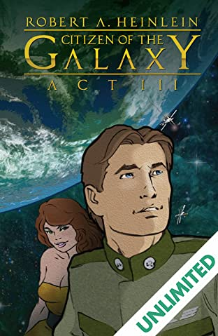 Robert Heinlein's Citizen of the Galaxy #3 (of 3)
