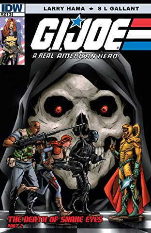 G.I. Joe: A Real American Hero No.213: The Death of Snake Eyes: Part 2