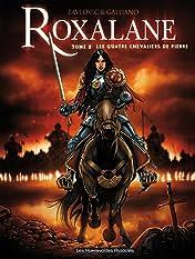 Roxalane Vol. 2: Les Quatre chevaliers de pierre