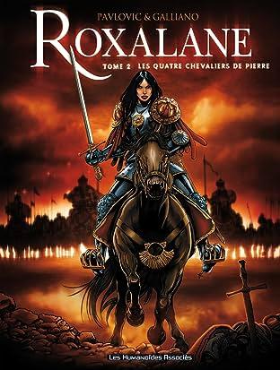 Roxalane Tome 2: Les Quatre chevaliers de pierre