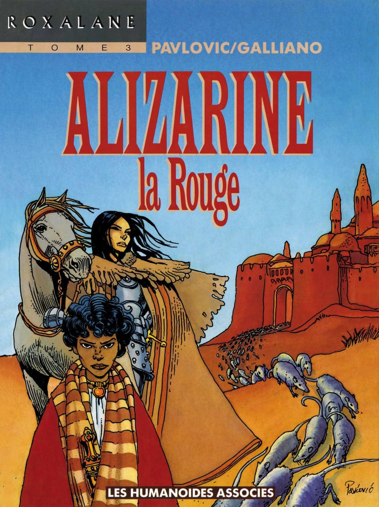 Roxalane Vol. 3: Alizarine la rouge