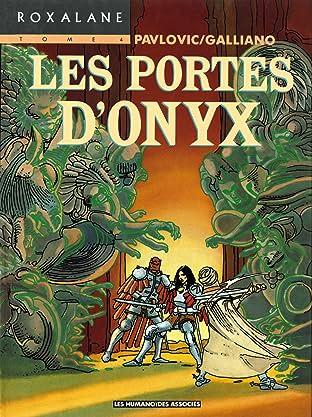 Roxalane Tome 4: Les Portes d'Onyx