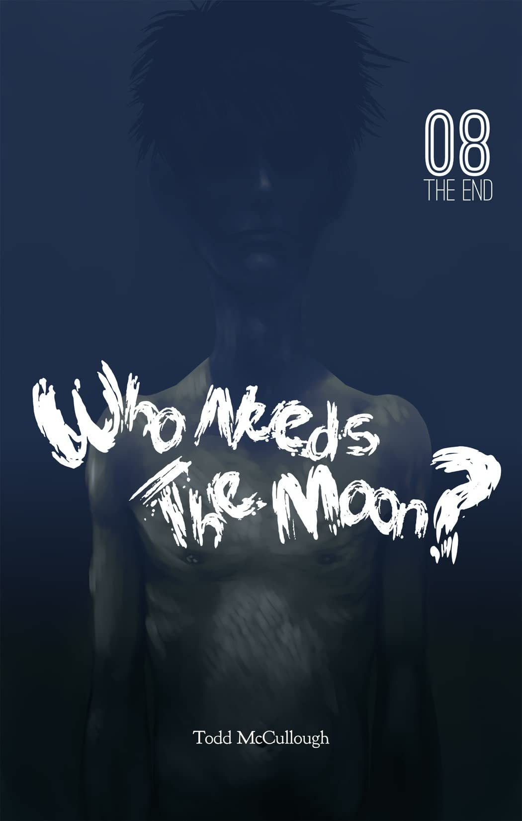 Who Needs the Moon #8