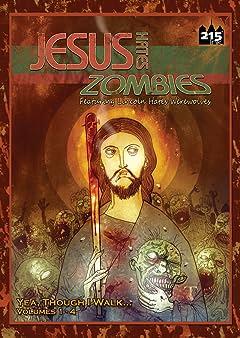 Jesus Hates Zombies: Yea, Though I Walk...