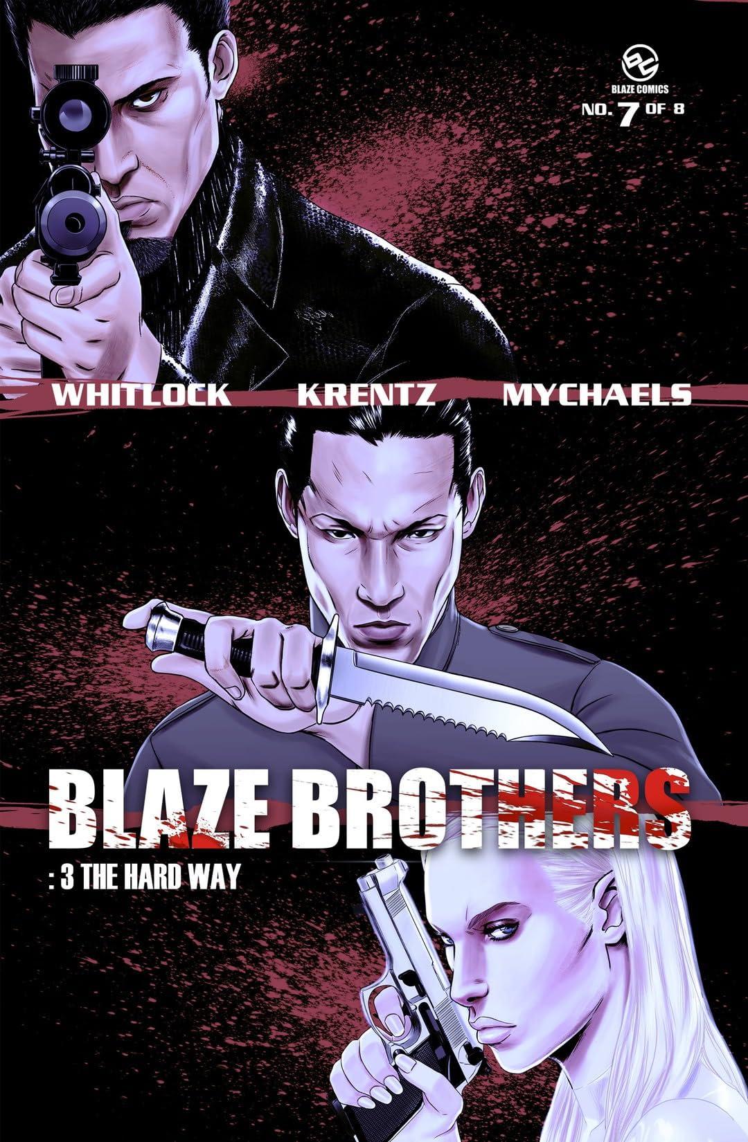 Blaze Brothers #7