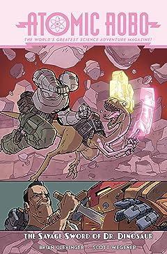 Atomic Robo & The Savage Sword of Doctor Dinosaur
