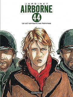 Airborne 44 Vol. 1: Là où tombent les hommes