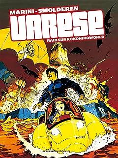 Olivier Varèse Tome 3: Raid sur Kokoninoworld