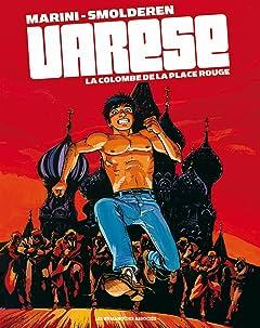 Olivier Varèse Tome 4: La Colombe de la Place Rouge