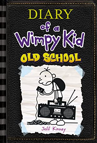 Diary Of A Wimpy Kid Tome 10: Old School
