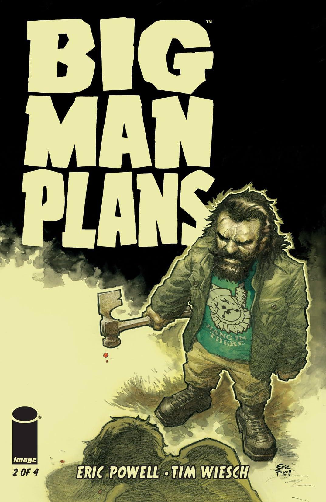 Big Man Plans #2 (of 4)