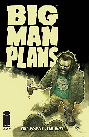 Big Man Plans #2 (of 4)