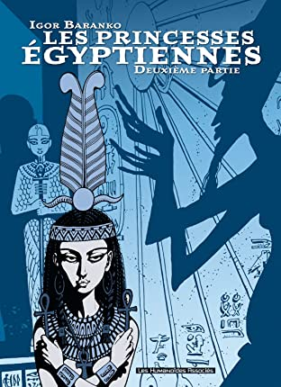 Les Princesses Egyptiennes Vol. 2