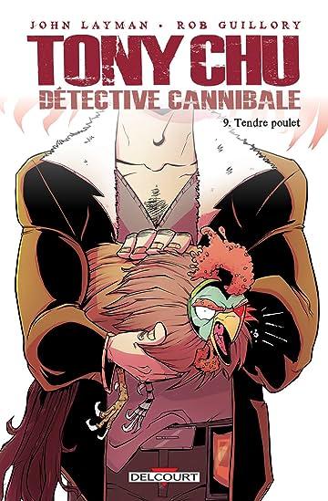 Tony Chu, détective cannibale Vol. 9: Tendre poulet
