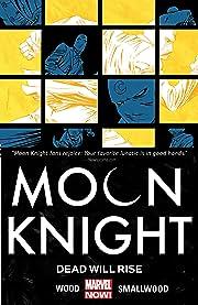 Moon Knight Vol. 2: Dead Will Rise